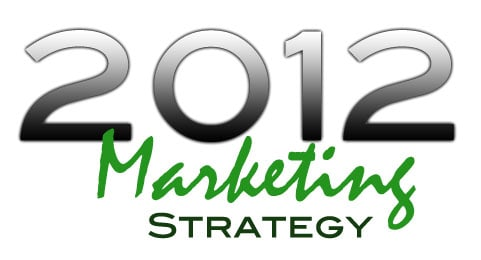 Real Estate Marketing Strategy 2012