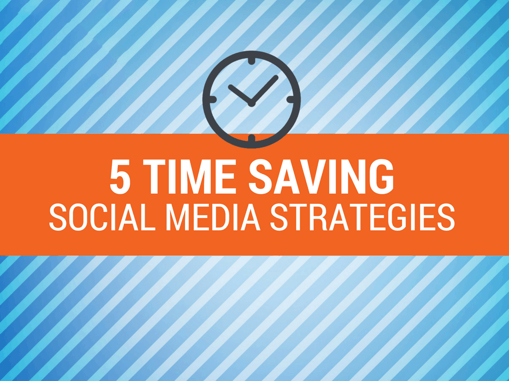 time-saving-social-media-strategies