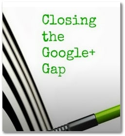 closing the google plus gap
