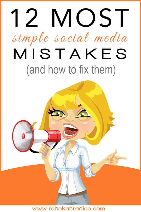 12 Most Simple Social Media Mistakes (and how to fix them)