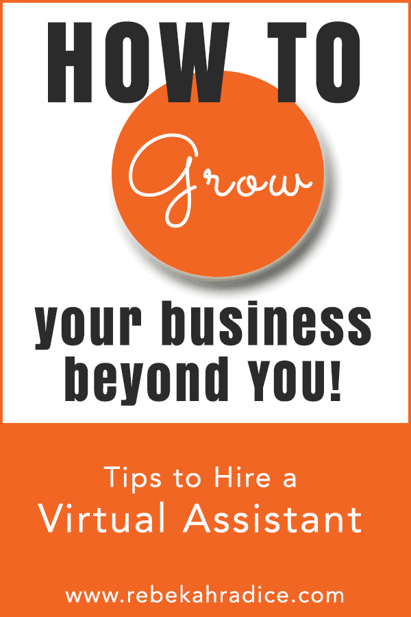 How to Grow Your Business Beyond You With Virtual Assistants