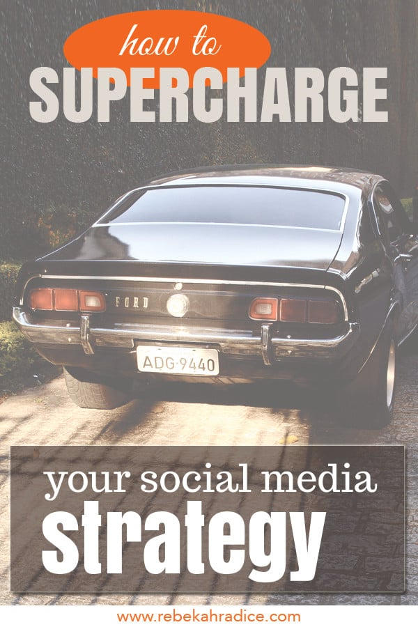 How to Supercharge Your Social Media Strategy