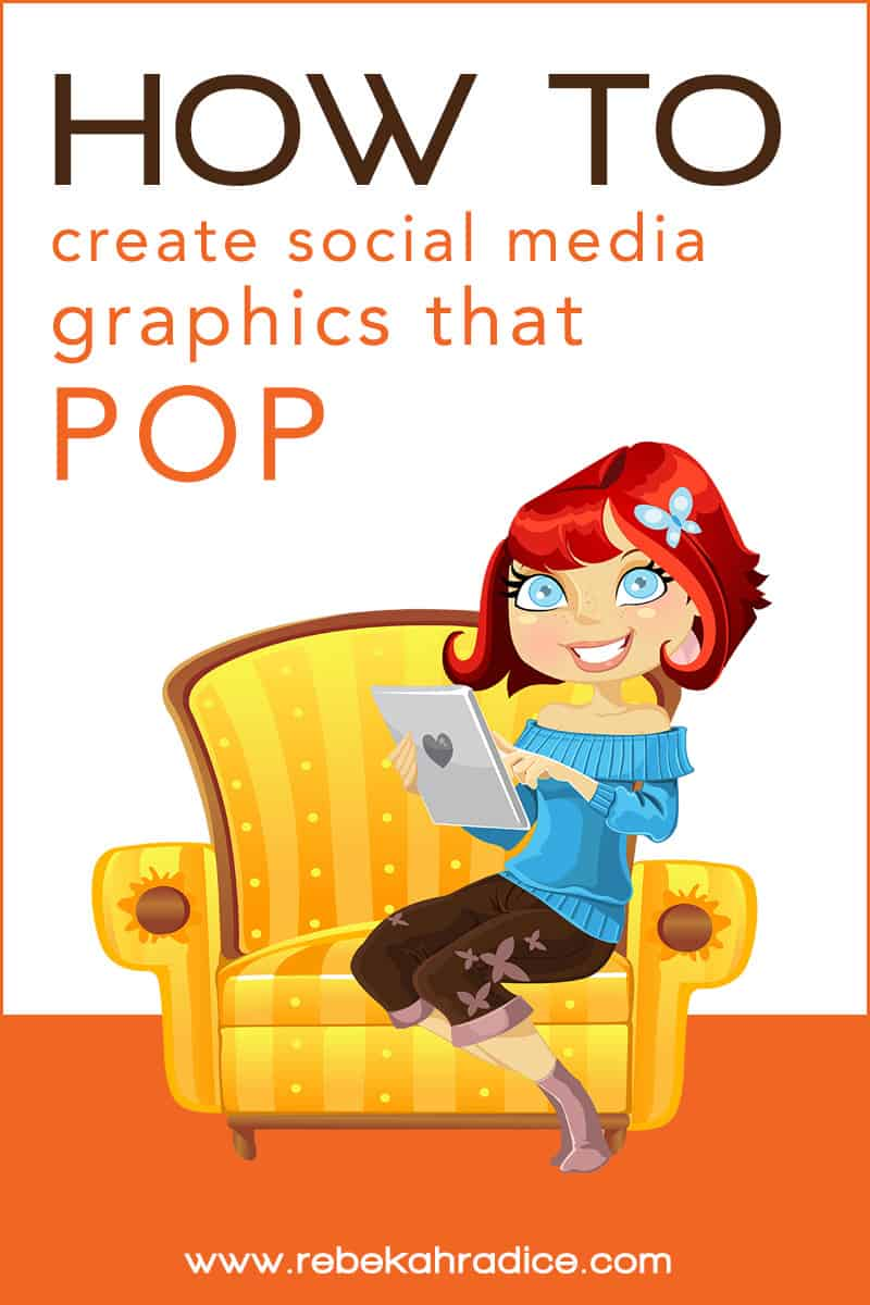 How to Create Social Media Graphics that POP