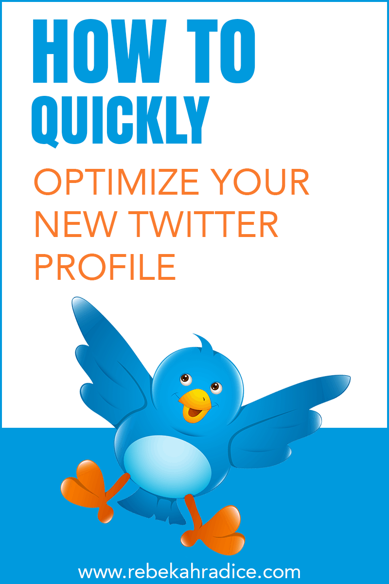 How to Optimize Your New Twitter Profile