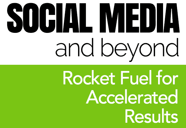 Social Media and Beyond: Rocket Fuel for Accelerated Results