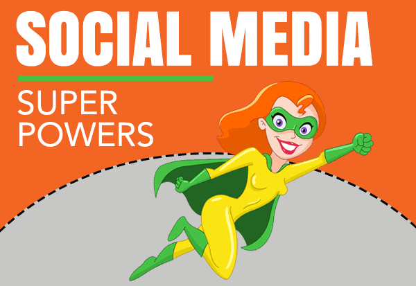 Top Social Media Super Powers Every Marketer Wants