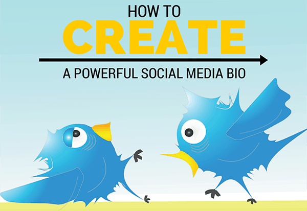 How to Create A Powerful Social Media Bio