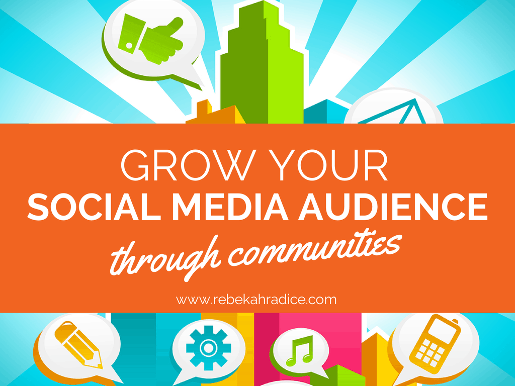 grow social media audience communities