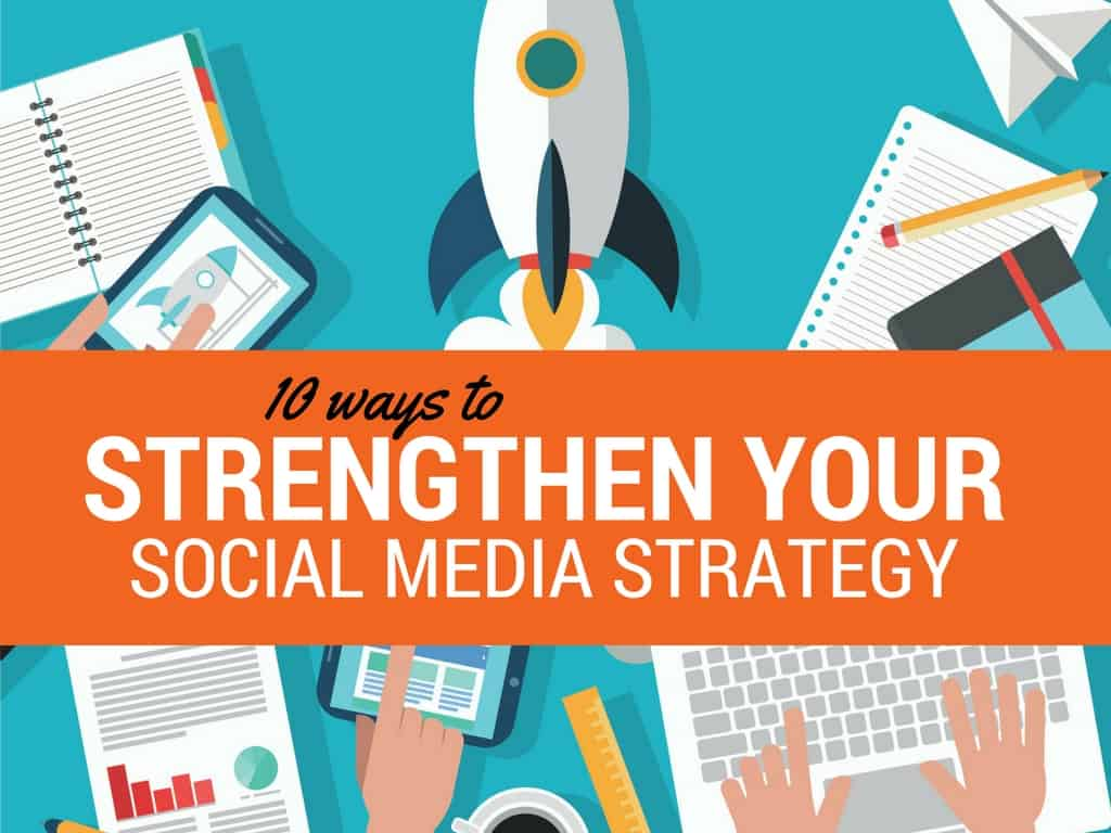 strengthen-your-social-media-strategy
