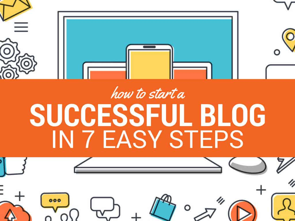 start-a-successful-blog-7-easy-steps