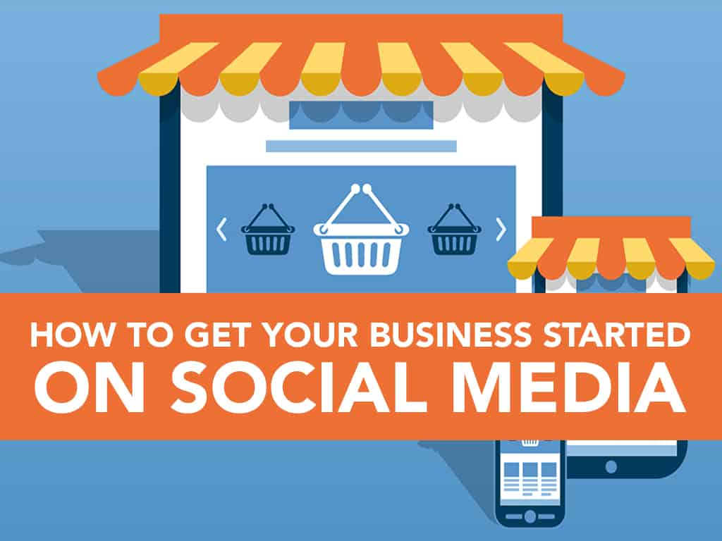 get-your-business-started-on-social-media