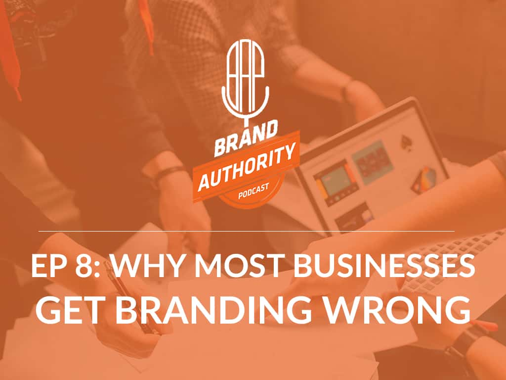 Businesses Get Branding Wrong