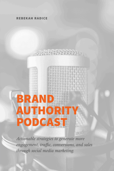 brand-authority-podcast-rebekah-radice-personal-brand